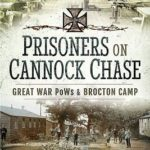[PDF] [EPUB] Prisoners on Cannock Chase: Great War POWs and Brockton Camp Download