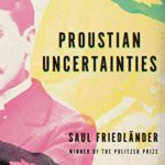 [PDF] [EPUB] Proustian Uncertainties: On Reading and Rereading In Search of Lost Time Download