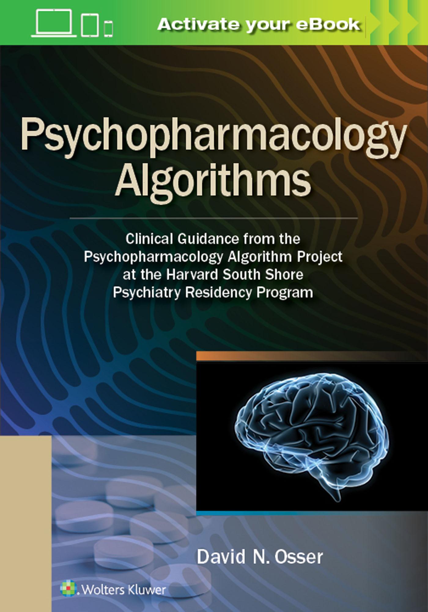 [PDF] [EPUB] Psychopharmacology Algorithms: Clinical Guidance from the Psychopharmacology Algorithm Project at the Harvard South Shore Psychiatry Residency Program Download by David Osser