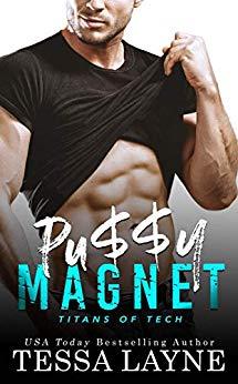 [PDF] [EPUB] Pu$$y Magnet (Titans of Tech #1) Download by Tessa Layne
