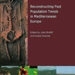 [PDF] [EPUB] Reconstructing Past Population Trends in Mediterranean Europe (3000 BC – Ad 1800) Download