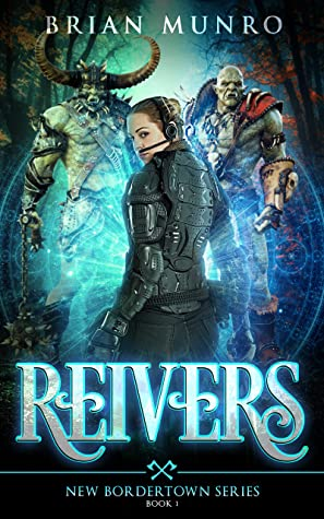 [PDF] [EPUB] Reivers: Book 1 of the New Bordertown Series Download by Brian Munro