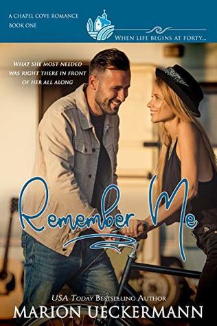 [PDF] [EPUB] Remember Me (Chapel Cove Romances #1) Download by Marion Ueckermann