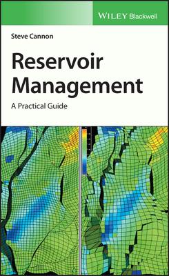 [PDF] [EPUB] Reservoir Management: A Practical Guide Download by Steve Cannon