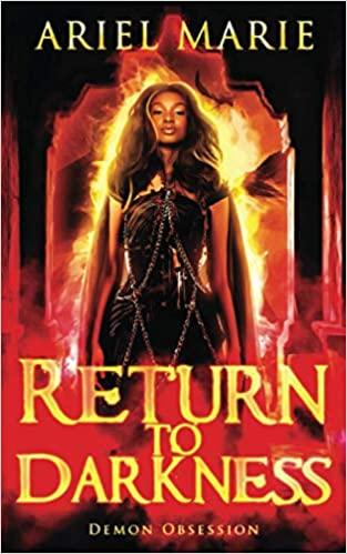 [PDF] [EPUB] Return to Darkness (Demon Obsession #1) Download by Ariel  Marie