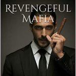 [PDF] [EPUB] Revengeful Mafia: A Mafia Dark Romance Download