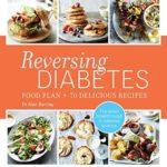 [PDF] [EPUB] Reversing Diabetes: Food plan and 70 delicious recipes Download