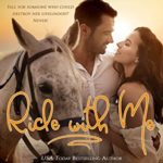 [PDF] [EPUB] Ride with Me: A clean, sweet, faith-filled, small-town romance, where life begins at forty. Download
