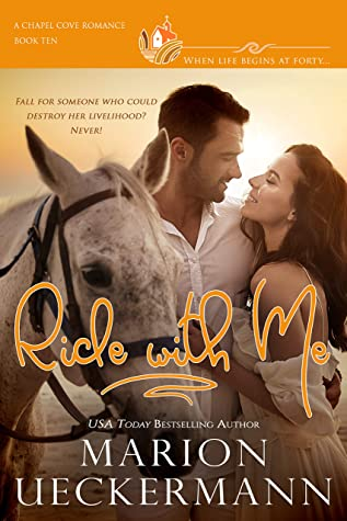 [PDF] [EPUB] Ride with Me: A clean, sweet, faith-filled, small-town romance, where life begins at forty. Download by Marion Ueckermann