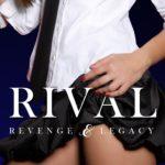 [PDF] [EPUB] Rival (Revenge and Legacy, #0.5) Download