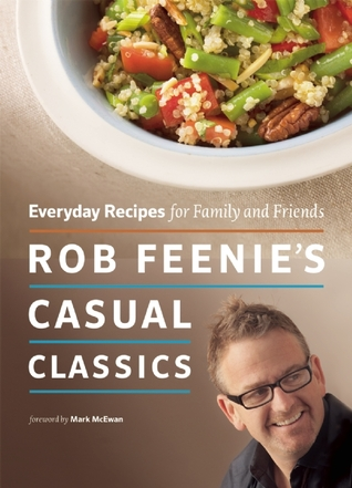 [PDF] [EPUB] Rob Feenie's Casual Classics: Everyday Recipes for Family and Friends Download by Rob Feenie