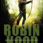 [PDF] [EPUB] Robin Hood: Myth, History  Culture Download