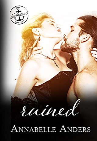 [PDF] [EPUB] Ruined (The Salvation Society) Download by Annabelle Anders