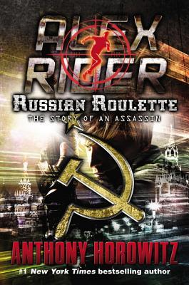 [PDF] [EPUB] Russian Roulette: The Story of an Assassin (Alex Rider) Download by Anthony Horowitz