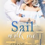[PDF] [EPUB] Sail With Me (With Me in Seattle Universe) Download