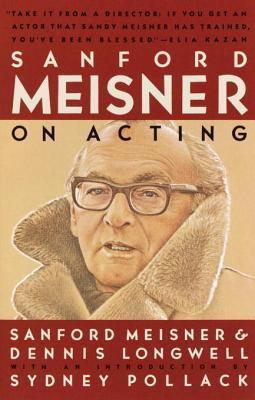 [PDF] [EPUB] Sanford Meisner on Acting Download by Sanford Meisner