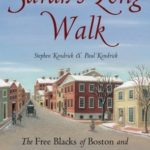 [PDF] [EPUB] Sarah's Long Walk: The Free Blacks of Boston and How Their Struggle for Equality Changed America Download