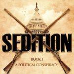 [PDF] [EPUB] Sedition (Political Conspiracy #1) Download
