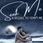 [PDF] [EPUB] Seek Me: Georgiana's Story: A Sequel to Tempt Me Download