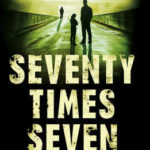 [PDF] [EPUB] Seventy Times Seven Download