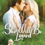 [PDF] [EPUB] She Will Be Loved (The Alaska Sunrise Romances #3) Download