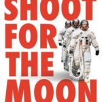 [PDF] [EPUB] Shoot for the Moon: The Space Race and the Extraordinary Voyage of Apollo 11 Download