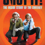 [PDF] [EPUB] Shut It!: The Inside Story of The Sweeney Download