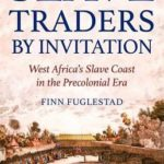 [PDF] [EPUB] Slave Traders by Invitation: West Africa in the Era of Trans-Atlantic Slavery Download