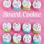 [PDF] [EPUB] Smart Cookie: Transform Store-Bought Cookies Into Amazing Treats Download