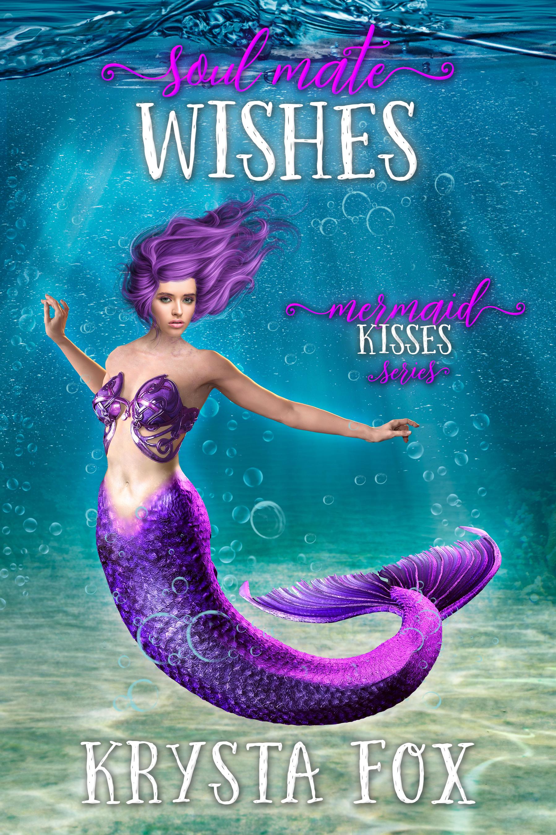 [PDF] [EPUB] Soul Mate Wishes (Mermaid Kisses, #2) Download by Krysta Fox