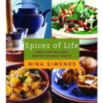 [PDF] [EPUB] Spices of Life: Simple and Delicious Recipes for Great Health Download