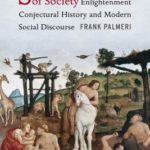 [PDF] [EPUB] State of Nature, Stages of Society: Enlightenment Conjectural History and Modern Social Discourse Download
