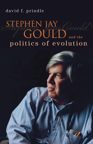 [PDF] [EPUB] Stephen Jay Gould and the Politics of Evolution Download by David F. Prindle