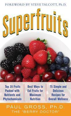[PDF] [EPUB] Superfruits Download by Paul M. Gross
