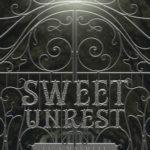 [PDF] [EPUB] Sweet Unrest (Sweet Unrest #1) Download