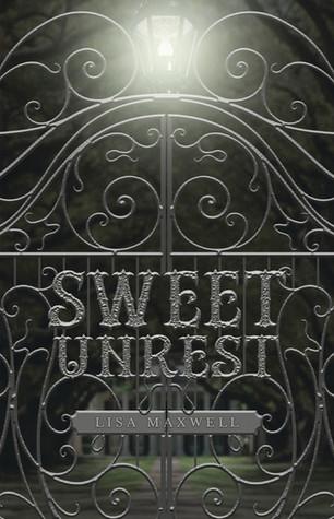 [PDF] [EPUB] Sweet Unrest (Sweet Unrest #1) Download by Lisa   Maxwell