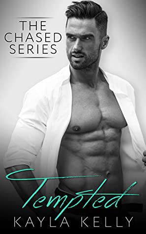 [PDF] [EPUB] Tempted (The Chased Series Book 2) Download by Kayla Kelly