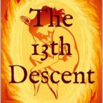 [PDF] [EPUB] The 13th Descent: Book One of The Rosefire Trilogy Download