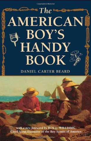 [PDF] [EPUB] The American Boy's Handy Book: What to Do and How to Do It Download by Daniel Carter Beard