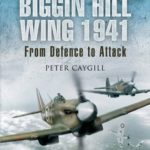 [PDF] [EPUB] The Biggin Hill Wing 1941: From Defence to Attack Download