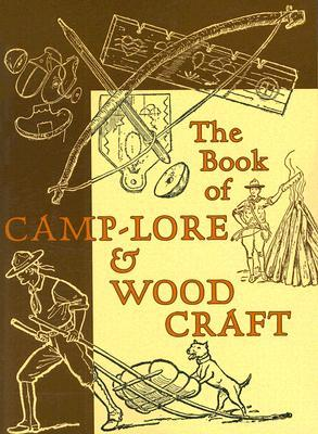[PDF] [EPUB] The Book of Camp-Lore and Woodcraft Download by Daniel Carter Beard