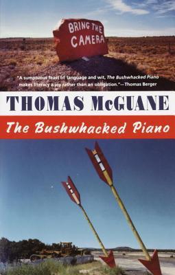 [PDF] [EPUB] The Bushwacked Piano Download by Thomas McGuane
