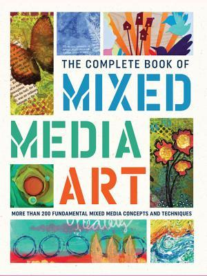 [PDF] [EPUB] The Complete Book of Mixed Media Art: More than 200 fundamental mixed media concepts and techniques Download by Walter Foster Creative Team