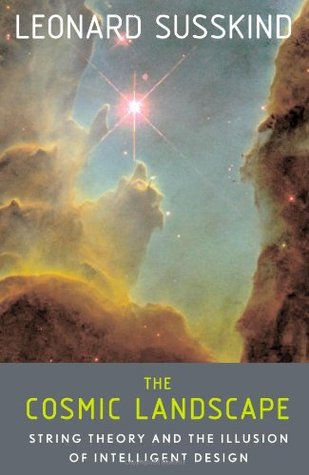 [PDF] [EPUB] The Cosmic Landscape: String Theory and the Illusion of Intelligent Design Download by Leonard Susskind