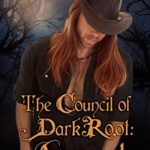 [PDF] [EPUB] The Council of Dark Root: Armand (The Daughters of Dark Root, #0.5) Download