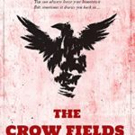 [PDF] [EPUB] The Crow Fields (The Crows Book 1) Download