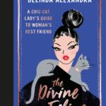 [PDF] [EPUB] The Divine Feline: A chic cat lady's guide to woman's best friend Download