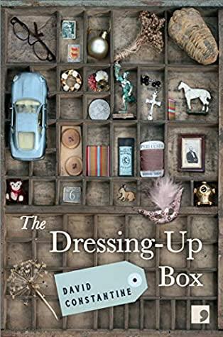 [PDF] [EPUB] The Dressing-Up Box Download by David Constantine