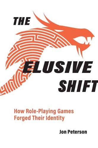 [PDF] [EPUB] The Elusive Shift: How Role-Playing Games Forged Their Identity Download by Jon Peterson