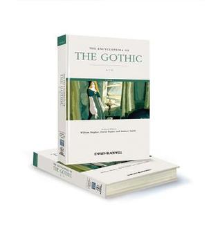 [PDF] [EPUB] The Encyclopedia of the Gothic Download by William Hughes